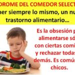 Más información sobre el Síndrome del Comedor Selectivo