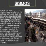 Más información sobre los Sismos: Causas y Características