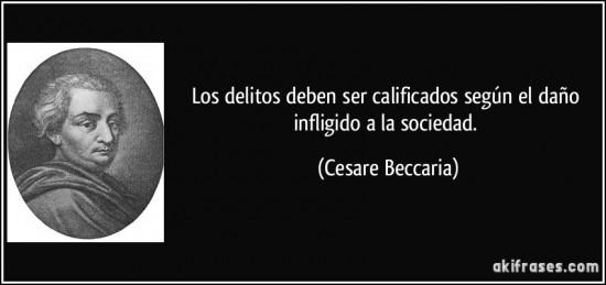 frase-los-delitos-deben-ser-calificados-segun-el-dano-infligido-a-la-sociedad-cesare-beccaria-135477