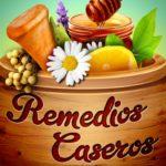 Remedios caseros naturales, populares y efectivos